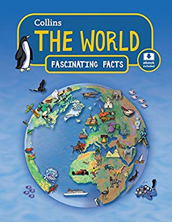 Collins Fascinating Facts The World