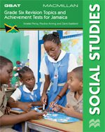 Macmillan Grade Six Revision Topics and Achievement Tests series for Jamaica- Social Studies Macmillan Primary Books