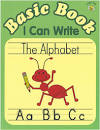 Basic Book: I Can Write the Alphabet
