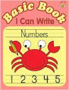 Basic Book: I Can Write Numbers