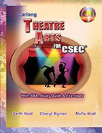 Carlong Theatre Arts for CSEC with SBA, Study Guides & Exercises