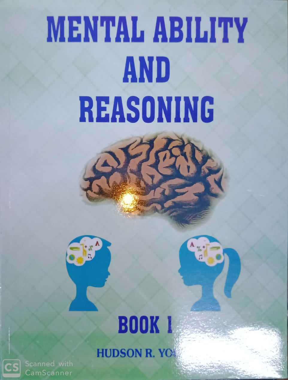 Mental Ability and Reasoning Book 1